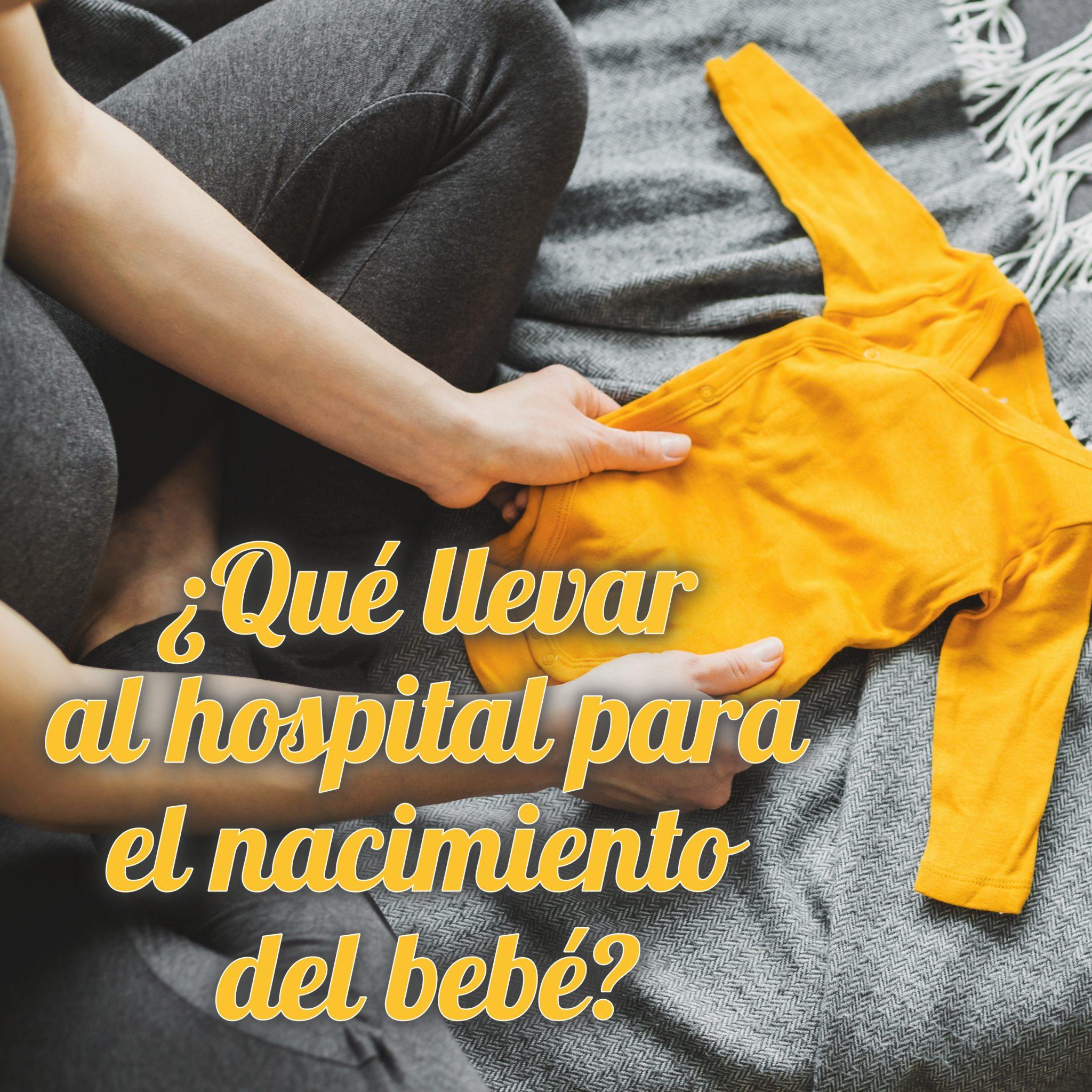 Qué llevar al hospital cuando vas a dar a luz