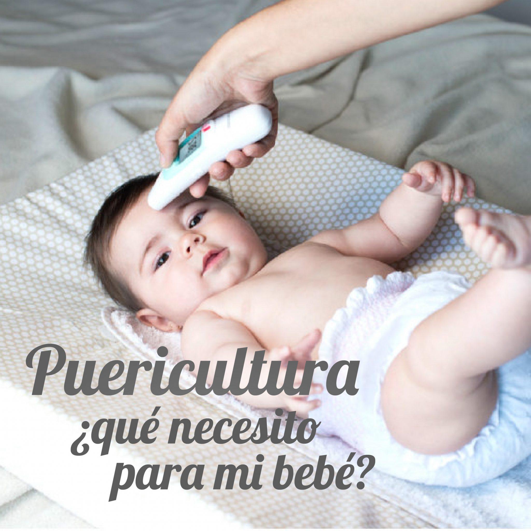 Puericultura ¿Qué necesito para mi bebé?