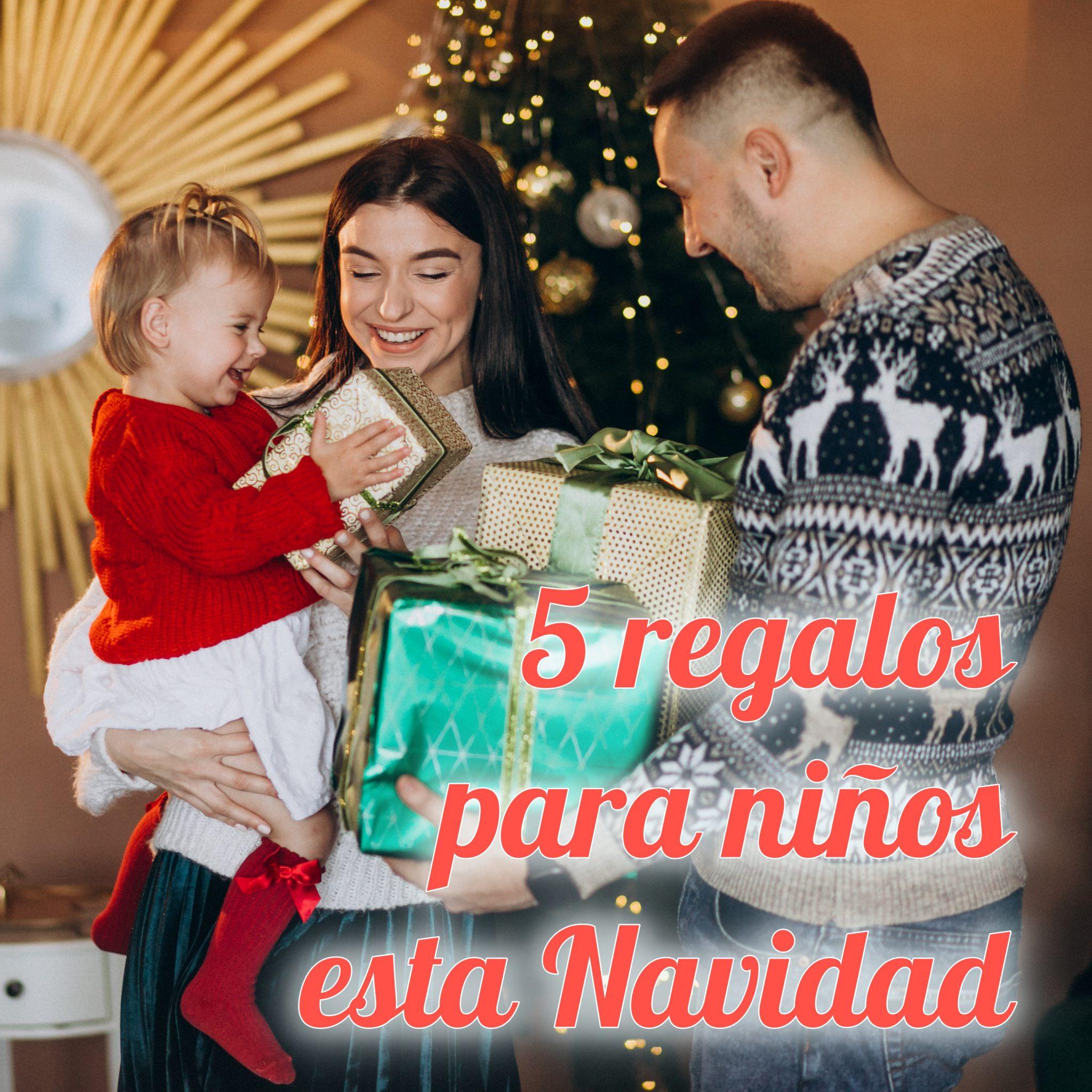 5 regalos estrella para niños esta Navidad