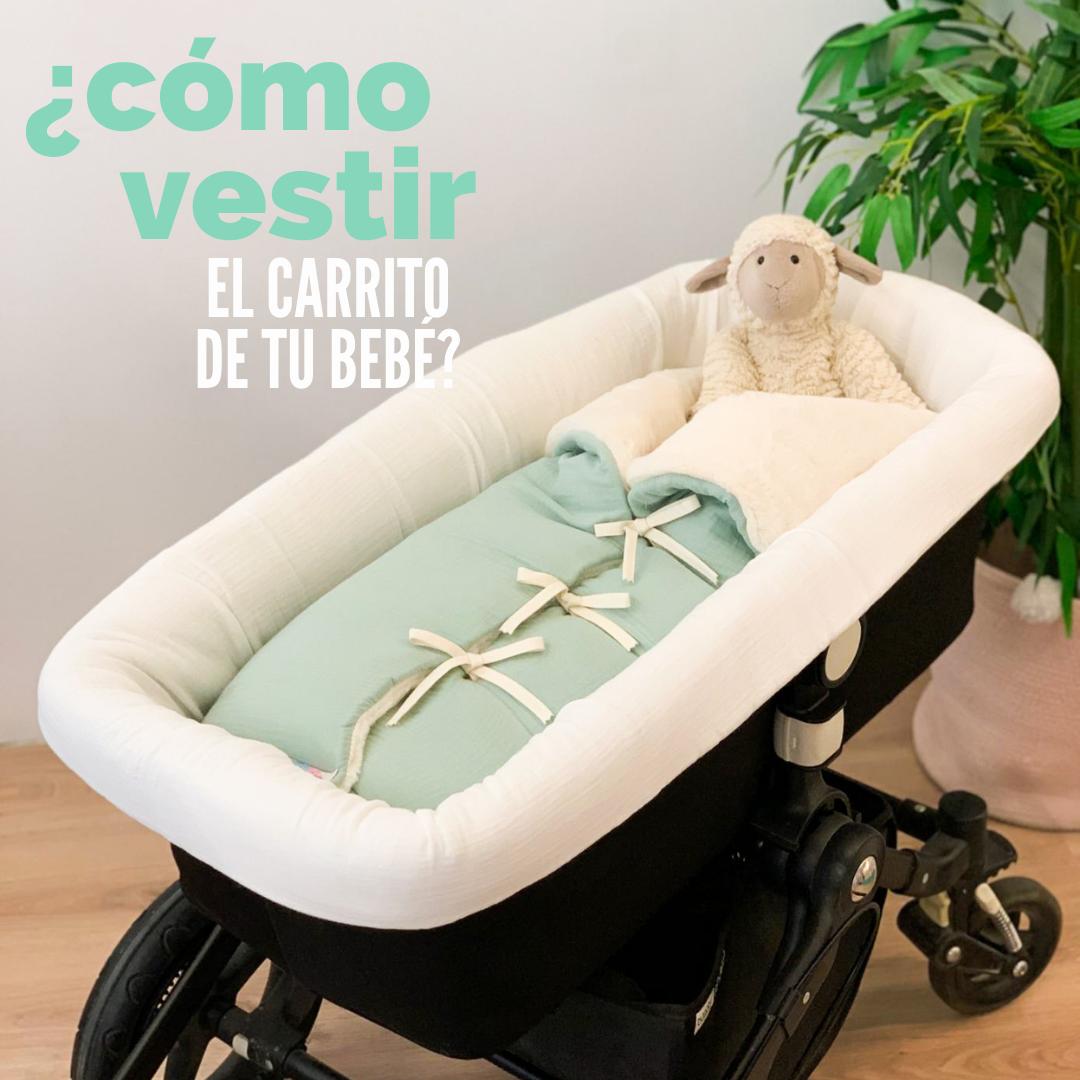 ¿Cómo vestir el carrito de tu bebé?